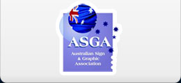 We are a member of the Australian Sign & Graphic Association